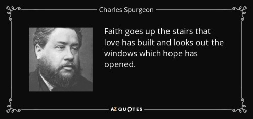 Spurgeon - faith hope love