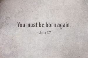 You-must-be-born-again-1