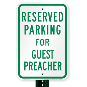 guest-preacher-reserved-parking-sign-k-2767_pl